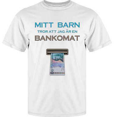 T-shirt Vapor i kategori Familj/Kärlek: Bankomat