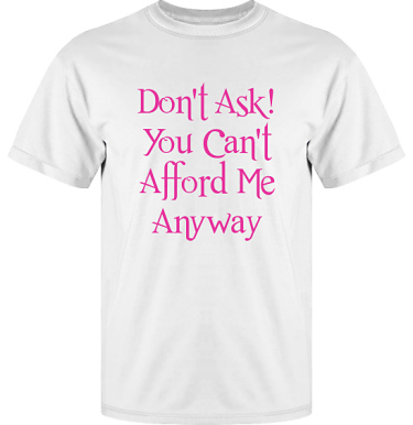 T-shirt UltraCotton Vit/Cerise tryck i kategori Attityd: Do not ask