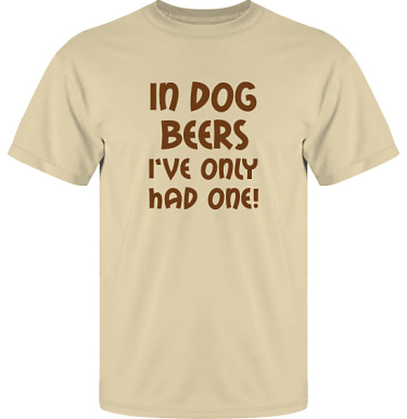 T-shirt UltraCotton Sand/Brunt tryck i kategori Alkohol: In dog beers