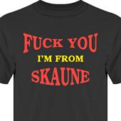 T-shirt, Hoodie i kategori Attityd: FY Im from Skaune