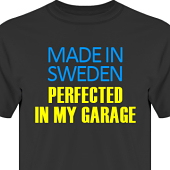 T-shirt, Hoodie i kategori Motor: Perfected in my garage