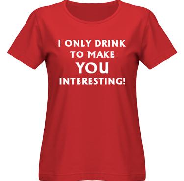 T-shirt SouthWest Dam Röd/Vitt tryck i kategori Alkohol: I only drink