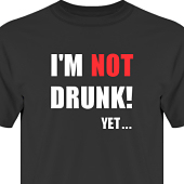 T-shirt, Hoodie i kategori Alkohol: Not Drunk Yet