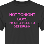 T-shirt, Hoodie i kategori Alkohol: Not tonight boys