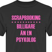 T-shirt, Hoodie i kategori Scrapbooking: Billigare än en psykolog