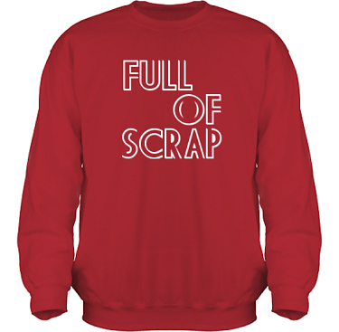 Sweatshirt HeavyBlend Röd/Vitt tryck i kategori Scrapbooking: Full of scrap
