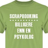 T-shirt, Hoodie i kategori Scrapbooking: Billigere enn en psykolog