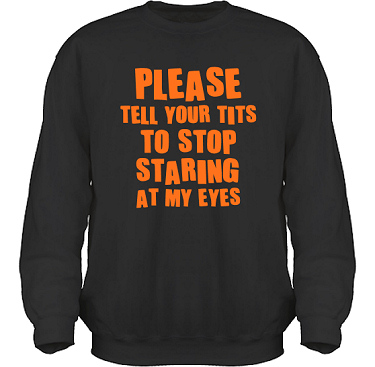 Sweatshirt HeavyBlend Svart/Orange tryck i kategori Sexxx: Stop Staring